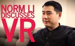 [Video] Norm Li discusses VR